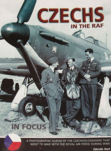 Czechs in the RAF, by Zdenek Hurt